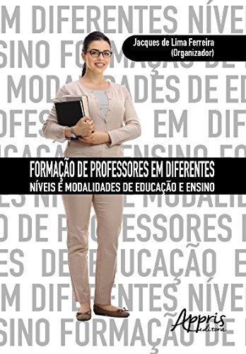 Formação de Professores em Diferentes Níveis e Modalidades de Educação e Ensino