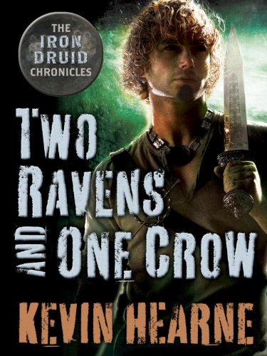 """Two Ravens and One Crow - An Iron Druid Chronicles Novella"" av Kevin Hearne"