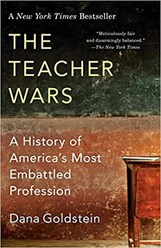 The Teacher Wars A History Of America S Most