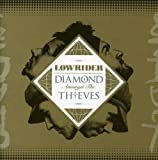 Diamond Amongst the Thieves by Lowrider (2008-03-04)
