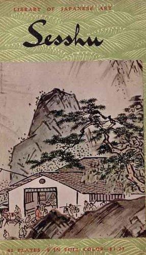Sesshu: Library of Japanese Art (Sesshu Toyo (1420-1506))