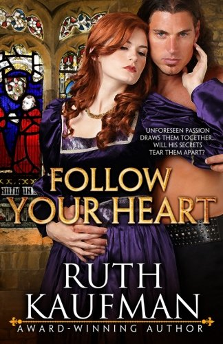 Follow Your Heart (Wars of the Roses Brides) (Volume 2)