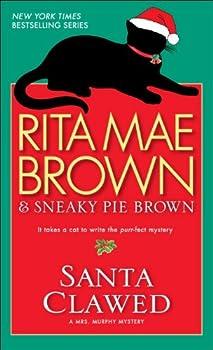 Santa Clawed (Mrs. Murphy Book 17) 0553807064 Book Cover