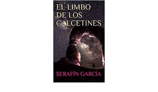 Amazon.com: EL LIMBO DE LOS CALCETINES (Spanish Edition) eBook: SERAFÍN GARCÍA, Ricardo Sabatés: Kindle Store