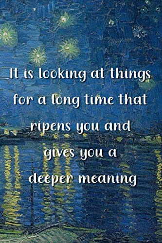 It is looking at things for a long time that ripens you and gives you a deeper meaning: Van Gogh Notebook Journal Composition Blank Lined Diary Notepad 120 Pages Paperback Boat