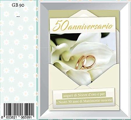 Biglietto Anniversario 50 Anni Matrimonio.Biglietto Auguri Anniversario 50 Anni Matrimonio Fedi E Petali