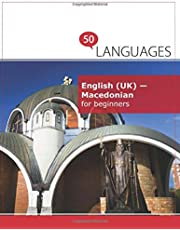 English (UK) - Macedonian for beginners: A book in 2 languages (Multilingual Edition)