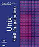 Unix Shell Programming (3rd Edition) by Stephen G. Kochan (2003-03-09)