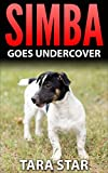 Simba Goes Undercover (Kids Mystery Spies #2)