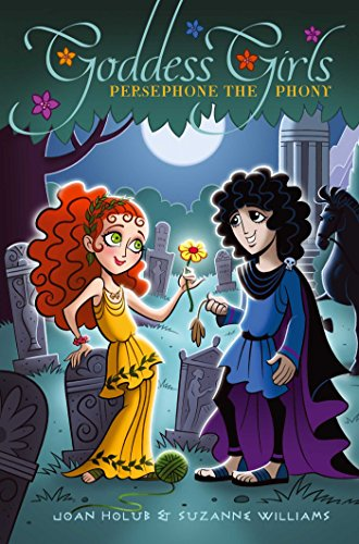 Persephone the Phony (Goddess Girls Book 2) by [Holub, Joan, Williams, Suzanne]
