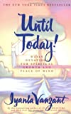 img - for Until Today! : Daily Devotions for Spiritual Growth and Peace of Mind book / textbook / text book