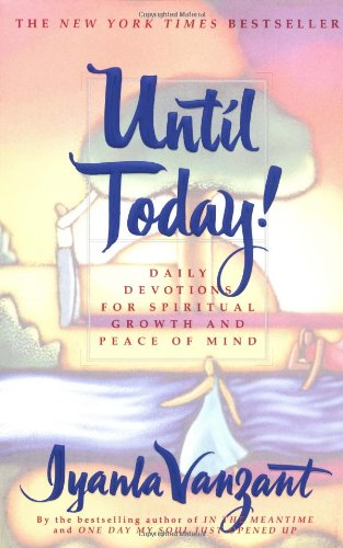 Books : Until Today! : Daily Devotions for Spiritual Growth and Peace of Mind