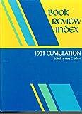 Book Review Index 1981 Cumulation 9780810305724