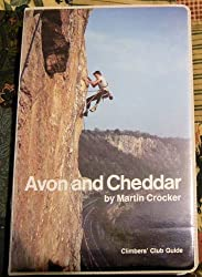 Avon and Cheddar (Climbers Club Guides)