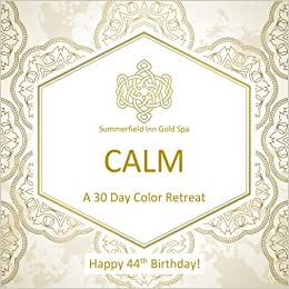 Happy 44th Birthday CALM A 30 Day Color Retreat Gifts For Women In All Departments Her Al