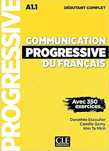 Communication Progressive Du Francais Niveau Debutant