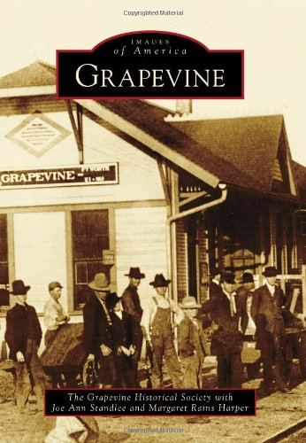 Grapevine (Images of America) - Grapevine Images