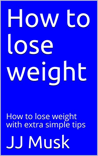 Best! How to lose weight: How to lose weight with extra simple tips<br />EPUB