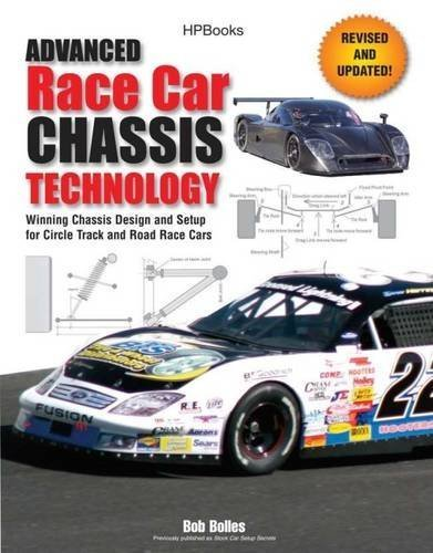 (Advanced Race Car Chassis Technology HP1562: Winning Chassis Design and Setup for Circle Track and Road Race Cars by Bob Bolles (2010-11-02) )