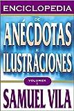 Enciclopedia de anécdotas - Vol. 1 (Spanish Edition)