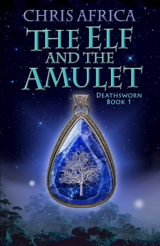 Read Online The Elf and the Amulet (Deathsworn) (Volume 1) PDF