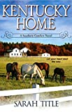 Front cover for the book Kentucky Home by Sarah Title