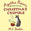 Agatha Raisin and the Christmas Crumble Hörbuch von M. C. Beaton Gesprochen von: Penelope Keith