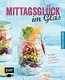 Mittagsglück im Glas: Salat, Suppe, Antipasti, Dessert (Creatissimo)
