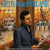 MacFarlane, Seth Music Is Better Than Words Other Swing
