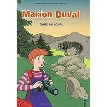 MARION DUVAL T.12 : GARE AU LOUP !