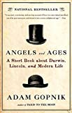 Angels and Ages: Lincoln, Darwin, and the Birth of the Modern Age