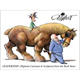 Leadership: Political Cartoons & Sculptures From The Bush Years