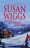 The Winter Lodge, Susan Wiggs, 0778324141
