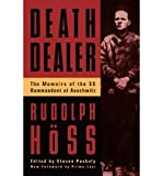 img - for [Death Dealer: The Memoirs of the SS Kommandant at Auschwitz] (By: Rudolph Hoss) [published: March, 1996] book / textbook / text book