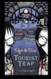 img - for Tourist Trap (Edgar & Ellen) book / textbook / text book