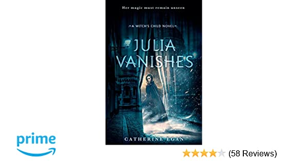 Amazon Julia Vanishes The Witchs Child 9780553524871