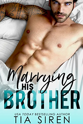 Marrying his Brother: A Fake Fiance Romance cover