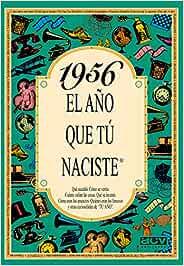 1956 EL AÑO QUE TU NACISTE (El año que tú naciste): Amazon