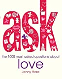 img - for Ask: The 1000 Most Asked Questions About Love book / textbook / text book