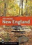 Jeffrey Romano: Day Hiking New England : Maine, New Hampshire, Vermont, Connecticut, Massachusetts. Rhode Island (Paperback); 2015 Edition