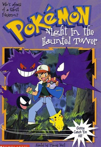 Night in the Haunted Tower (Pokemon Chapter Book) by Tracey West (10-Dec-1999) Paperback