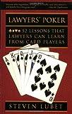 Lawyers' Poker, Steven Lubet, 0195369017