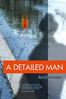 A Detailed Man by [Swinson, David]