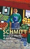by schmitt eric emmanuel monsieur ibrahim et les fleurs du coran french edition 2012 mass market paperback