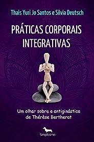 Práticas corporais integrativas: um olhar sobre a antiginástica de Thérèse Bertherat
