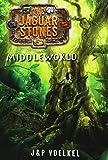 MIDDLEWORLD (Jaguar Stones Trilogy Book One)