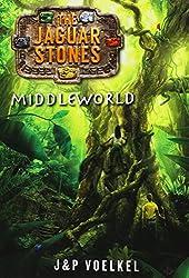 Middleworld (The Jaguar Stones, Book One)