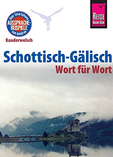 reise-know-how-sprachfhrer-schottisch-glisch-wort-fr-wort-kauderwelsch-band-172