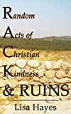 R a C K and Ruins, Lisa Hayes, 0980135788