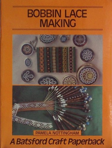 Bobbin Lace Making (Craft (Making Bobbin Lace)